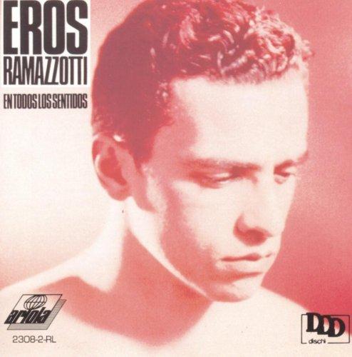 Eros Ramazzotti - En todos los sentidos - Zortam Music