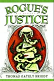 img - for Rogue's Justice: A Michael Carolina Mystery book / textbook / text book