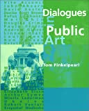 Dialogues in Public Art (MIT Press)