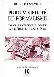 echange, troc Roberto Salvini - Pure visibilité et formalisme dans la critique d'art au début du XXe siècle