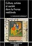 echange, troc Sophie Cassagnes-Brouquet - Culture, artistes et société dans la France médiévale