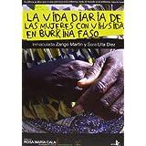 La vida diaria de las mujeres con vih/sida en burkina faso (Spanish Edition)
