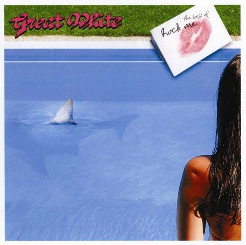 - - Great White - Rock Me - Zortam Music