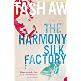 The Harmony Silk Factory ~ Tash Aw