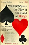 img - for Watson's Classic Book on the Play of the Hand At Bridge book / textbook / text book