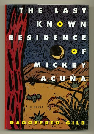 Image for The Last Known Residence of Mickey Acuna [Signed]