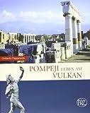 Pompeji: Leben am Vulkan (Zaberns Bildbande Zur Archaologie)