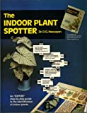 The Indoor Plant Spotter (Expert Series) (0903505215) by Hessayon, D. G.
