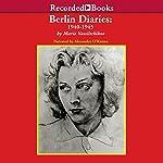 Berlin Diaries: 1940-1945 | Marie Vassiltchikov