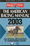 The American Racing Manual 2003 (0970014791) by Davidowitz, Steve