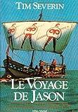 echange, troc Tim Severin - Le voyage de Jason, la conquête de la Toison d'Or