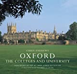 Oxford: Colleges And University, a Photographic Essay (0954033132) by Andrews, Chris