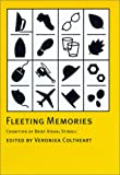 img - for Fleeting Memories: Cognition of Brief Visual Stimuli (Cognitive Psychology) book / textbook / text book