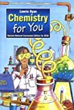 Chemistry for You: Revised National Curriculum Edition of Gcse