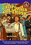 The California Gold Rush: (Reissue) (Landmark Book)