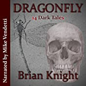 Dragonfly | [Brian Knight]