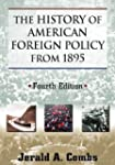 The History of American Foreign Polic...