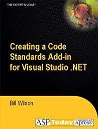 Creating a Code Standards Add-In for Visual Studio .NET