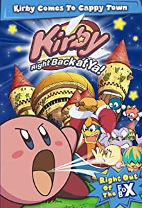 Kirby: Right Back at Ya!: Vol. 1: Kirby Comes to Cappytown