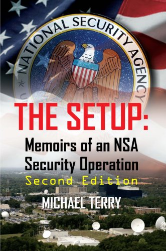 The Setup: Memoirs of an NSA Security Operation, 2nd Edition