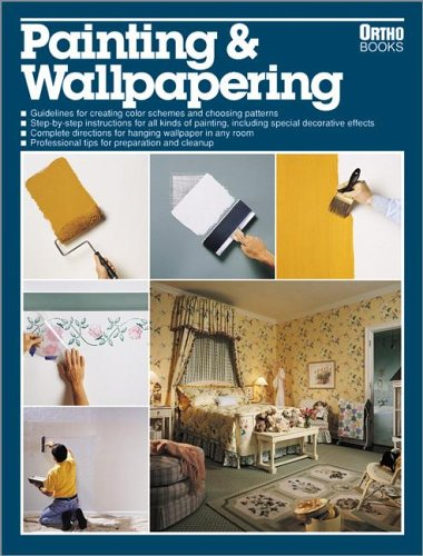 Painting & Wallpapering, Sharon M. Ross, Robert J. Beckstrom