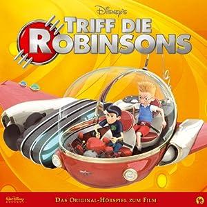 Triff die Robinsons Hörspiel