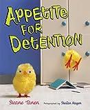 Appetite for Detention