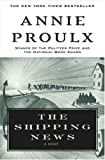 The Shipping News: A Novel (0743225422) by Annie Proulx