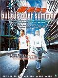 echange, troc Bullets Over Summer [Import USA Zone 1]