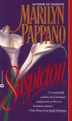 Suspicion, MARILYN PAPPANO