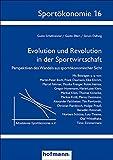 Evolution und Revolution in der Sportwirtschaft