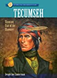 Sterling Biographies®: Tecumseh: Shooting Star of the Shawnee