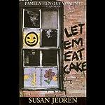 Let 'Em Eat Cake | Susan Jedren
