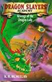 Revenge of the Dragon Lady (Dragon Slayers' Academy) (0330372572) by McMullan, Kate