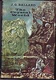 The crystal world J. G Ballard