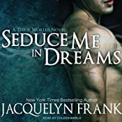 Seduce Me in Dreams: Three Worlds Series, Book 1 | [Jacquelyn Frank]