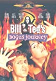 Bill & Ted's Bogus Journey [DVD] [1992]