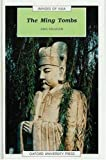 img - for The Ming Tombs (Images of Asia Series) by Ann Paludan (1992-03-19) book / textbook / text book