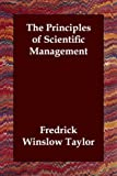 The Principles of Scientific Management (1406807583) by Fredrick Winslow Taylor
