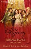 The Regency Lords & Ladies Collection Vol 6: Mistress Or Marriage? / A Roguish Gentleman: AND A Roguish Gentleman (Regency Lords and Ladies Collection)