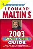Leonard Maltin's Movie and Video Guide 2003 (Leonard Maltin's Movie Guide)
