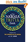 The Narnia Trivia Book (Chronicles of...