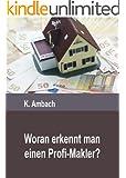 Woran erkennt man einen Profi-Immobilienmakler