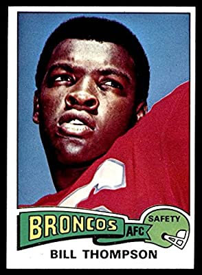 1975 Topps # 104 Bill Thompson Denver Broncos (Football Card) Dean's Cards 6 - EX/MT