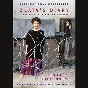 Zlata's Diary: A Child's Life in Wartime Sarajevo | [Zlata Filipovic]