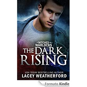 The Dark Rising (Of Witches and Warlocks)