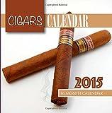 img - for Cigars Calendar 2015: 16 Month Calendar book / textbook / text book