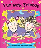 Fun With Friends (0764132539) by Goldsack, Gaby