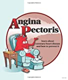 img - for Angina Pectoris: Guidelines for Treatment and Prevention book / textbook / text book