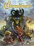 Chevaucheurs (Les), t. 02